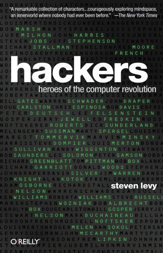 Hackers: Heroes of the Computer Revolution - 25th Anniversary Edition Anv Upd Edition by Levy, Steven published by O'Reilly Media (2010)