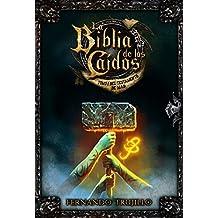 La Biblia de los Caídos. Tomo 1 del testamento de Mad (Spanish Edition)