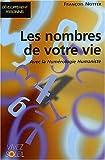 Les Nombres de votre Vie avec la Numérologie Humaniste - Vivez Soleil - 12/01/2004