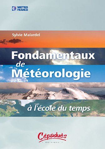 Fondamentaux de météorologie : A l'école du temps