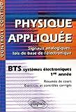 Physique appliquée - Signaux analogiques, lois de base de l'électronique - BTS systèmes électroniques 1re année