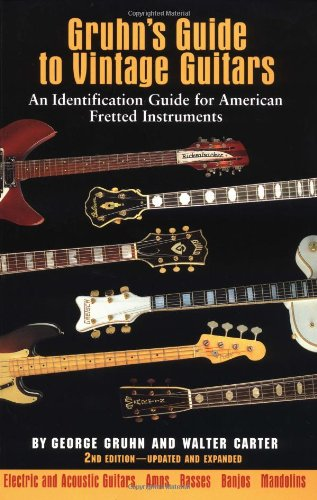 gruhns-guide-to-vintage-guitars-an-identification-guide-for-american-fretted-instruments