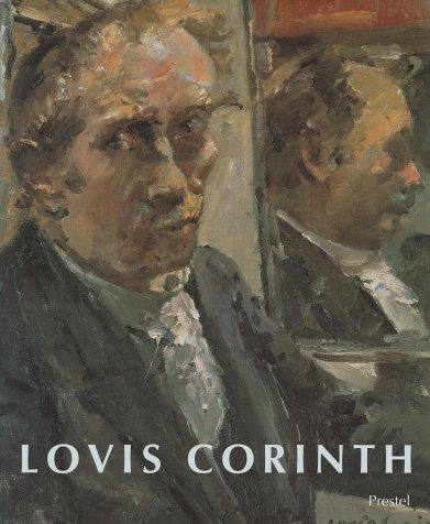 Lovis Corinth: Ausstellungskatalog anläßlich der Ausstellung 1996/97 in München, Berlin, Saint Louis und London. Mit e. Kat. d. Gemälde v. Lothar sowie e. Katalog d. Aquarelle, Zeichn. u.