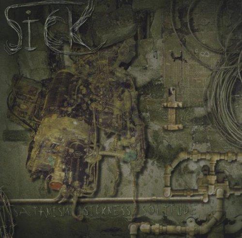 Sick: Satanism.Sickness.Solitude. (Audio CD)