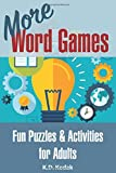 More Word Games: Fun Puzzles and Activities for Adults