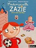 Mademoiselle Zazie et la robe de Max - Roman Vivre Ensemble - De 7 à 11 ans