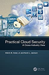 Practical Cloud Security: A Cross-Industry View