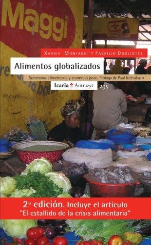 Alimentos Globalizados por Xavier Montagut