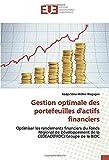 Gestion optimale des portefeuilles d'actifs financiers: Optimiser les rendements financiers du Fonds Régional de Développement de la CEDEAO(FRDC):Groupe de la BIDC