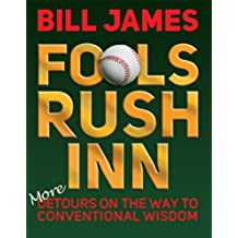 Fools Rush Inn: More Detours on the Way to Conventional Wisdom (English Edition)