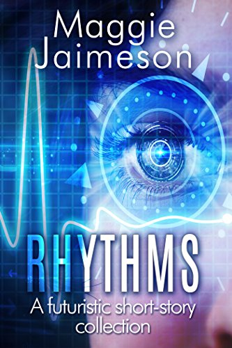 Book cover image for Rhythms: A speculative fiction collection of short stories