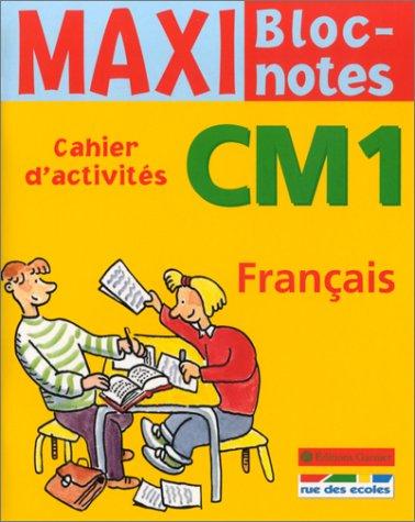 Maxi Bloc-notes : Français, CM1 (Cahier d'activités)