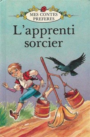L'apprenti Sorcier  (Mes contes préférés)