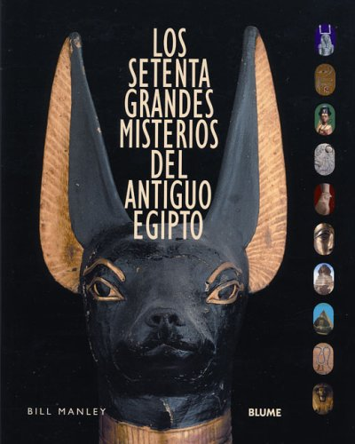 70 misterios del antiguo Egipto