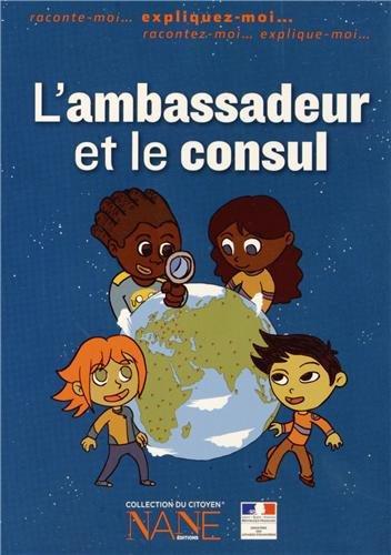 Expliquez-moi l'ambassadeur et le consul par François Plaisant, Quentin de Pimodan