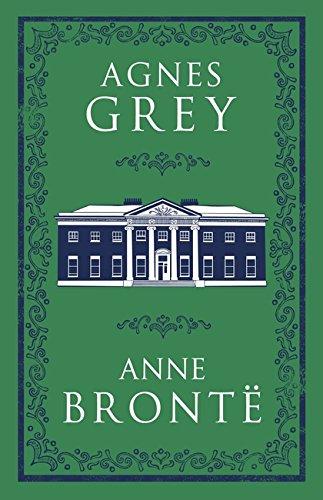 Agnes Grey (Alma Classics Evergreens)