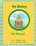No Money, No Honey!: The Key to Your Child's Financial Success