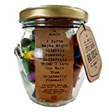 Little Jar of Big Ideas - I Sorta Maybe Might Slightly Possibly Definitely Think I Love You More Than Originally Planned - Thoughtful Romantic Gift - Unique Present - The Ultimate I Love You Jar