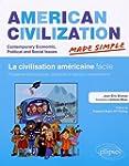 American Civilization Made Simple la...