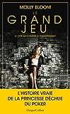 Telecharger Livres Le grand jeu le livre du nouveau film evenement Les memoires d une reine du poker dechue (PDF,EPUB,MOBI) gratuits en Francaise