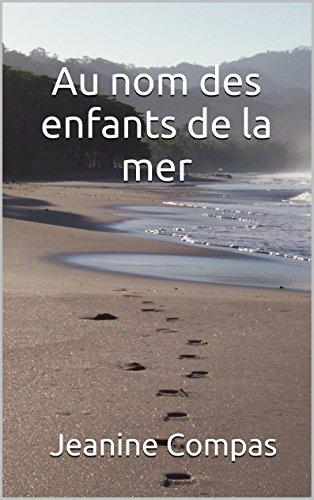 Couverture du livre Au nom des enfants de la mer