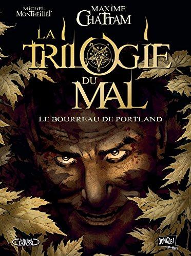 La trilogie du mal (1) : Le bourreau de Portland