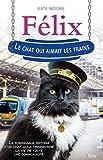 Félix, le chat qui aimait les trains