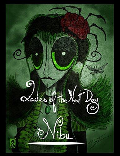 Ladies of the Next Day: 1 - Nibu par Yvan Melcus