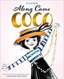 Along Came Coco: A Story About Coco Chanel (English Edition)