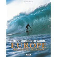 The Stormrider Guide: Europe Atlantic Islands (Stormrider Guides)