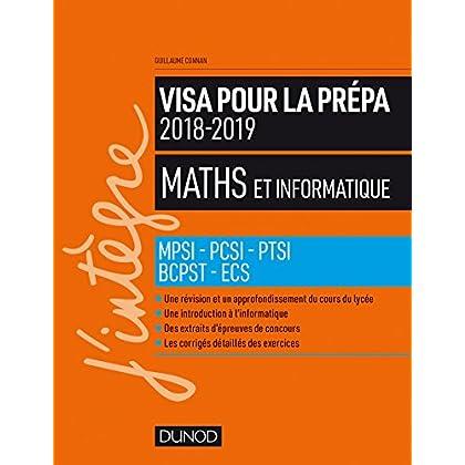 Maths et informatique - Visa pour la prépa 2018-2019 - MPSI-PCSI-PTSI-BCPST-ECS