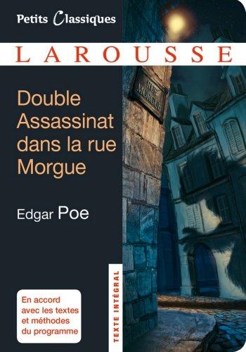 Double Assassinat dans la rue Morgue ; La Lettre volée (Petits Classiques Larousse t. 57) (French Edition)