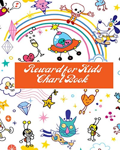 Reward for Kids Chart Book: Fun Reward Journal Diary Notebook for Kids, to Record all Their Amazing Successes & Memories, Sketchbook Dairy Organizer ... 120 pages. (Kids Reward Journal, Band 35)