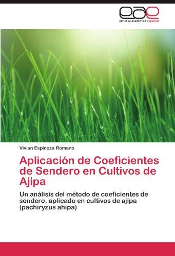 Aplicacion de Coeficientes de Sendero En Cultivos de Ajipa por Vivian Espinoza Romano