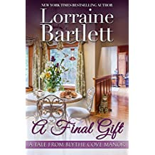A Final Gift (A Tale From Blythe Cove Manor Book 2) (English Edition)
