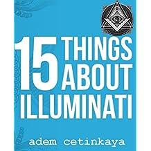 15 Things About Illuminati (English Edition)