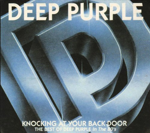 Knocking At Your Back Door - The Best Of Deep Purple In 80s