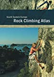 South Eastern Europe - Südosteuropa - Rock Climbing Atlas