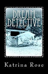 Dream Detective: Based on True Haunting and Possession (Connects)
