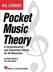 Hal Leonard Pocket Music Theory: A Comprehensive and Convenient Source for All Musicians by Carl Schroeder (2002-09-01)
