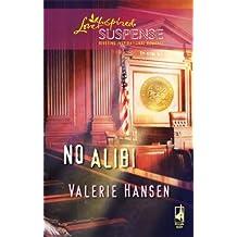 No Alibi (Love Inspired Suspense) by Valerie Hansen (2009-06-09)