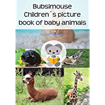 Bubsimouse Children's picture book of baby animals: A free children's book about cute cats, dogs and other animals