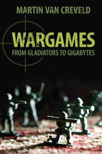 wargames-from-gladiators-to-gigabytes