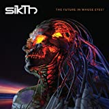 SIKTH-THE FUTURE IN WHOSE EYES [VINYL]