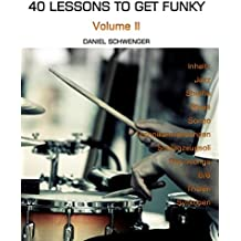 40 Lessons To Get Funky, Vol. II: Dein zweites Schlagzeugjahr