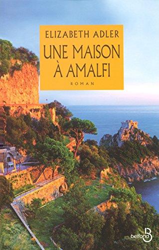 Une Maison à Amalfi par Elizabeth ADLER