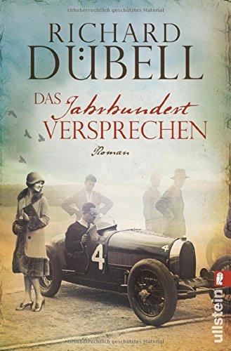 Buchseite und Rezensionen zu 'Das Jahrhundertversprechen' von Richard Dübell