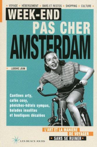 Descargar Libro WEEK-END PAS CHER AMSTERDAM 2011 de Collectif