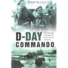 D-Day Commando: From Normandy to the Maas with 48 Royal Marine Commando