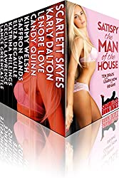 Satisfy the Man of the House: Ten Brats who Learn how to Behave! (Shameless Book Bundles 10)